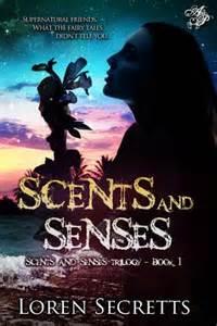 Scents and Senses