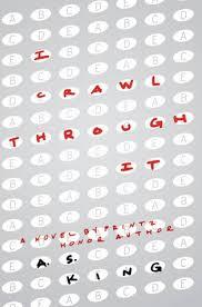 I Crawl Through It by A. S. King