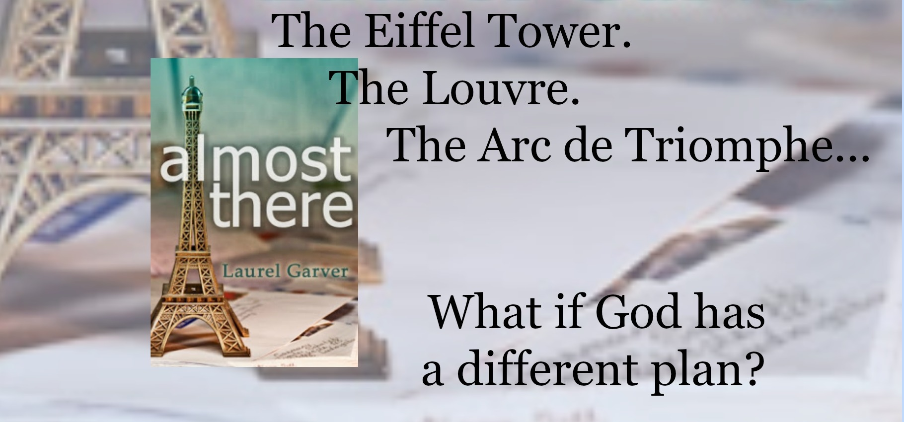 Click to buy Almost There by Laurel Garver